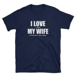 My Wife Tee